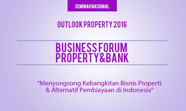 Business Forum Property & Bank 2016