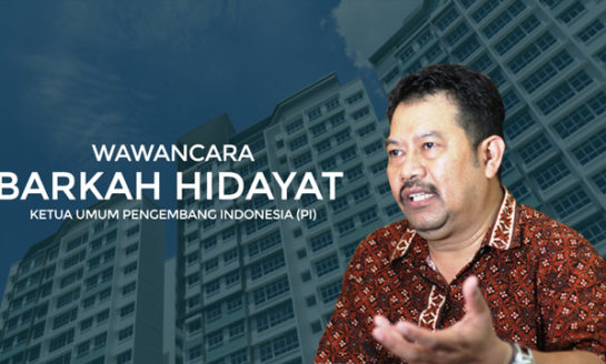 Wawancara Barkah Hidayat - Ketua Umum Pengembang Indonesia