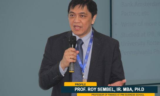 Prof. Roy Sembel, IR. MBA, ph.D - Professor of Finance at IPMI Business School